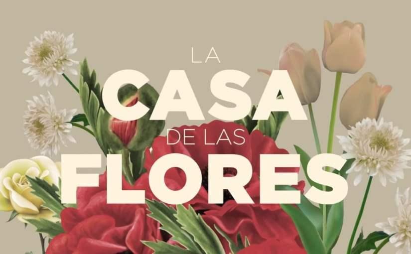 La casa de las flores#2