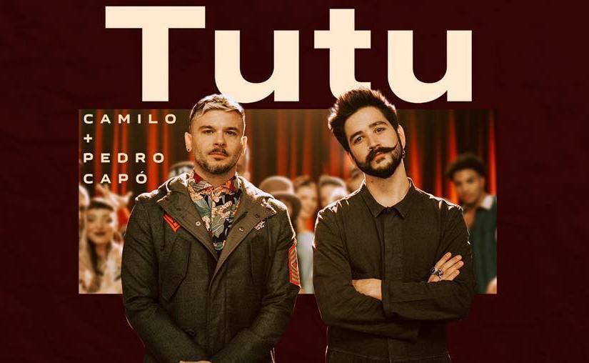 Tutu – Camilo, PedroCapó