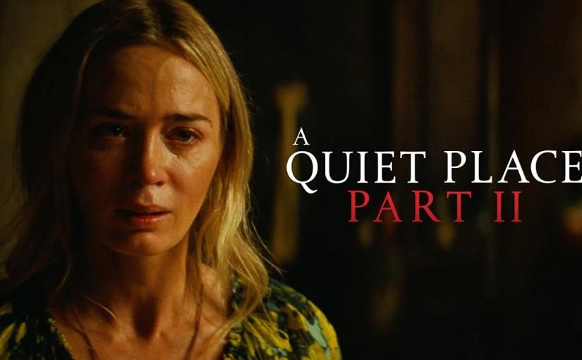 A Quiet Place – PartII