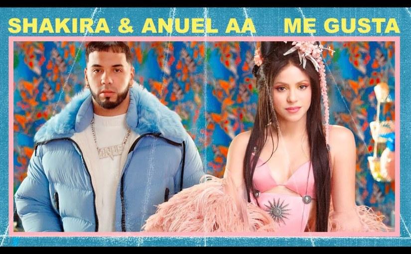 Me gusta – Shakira, AnuelAA