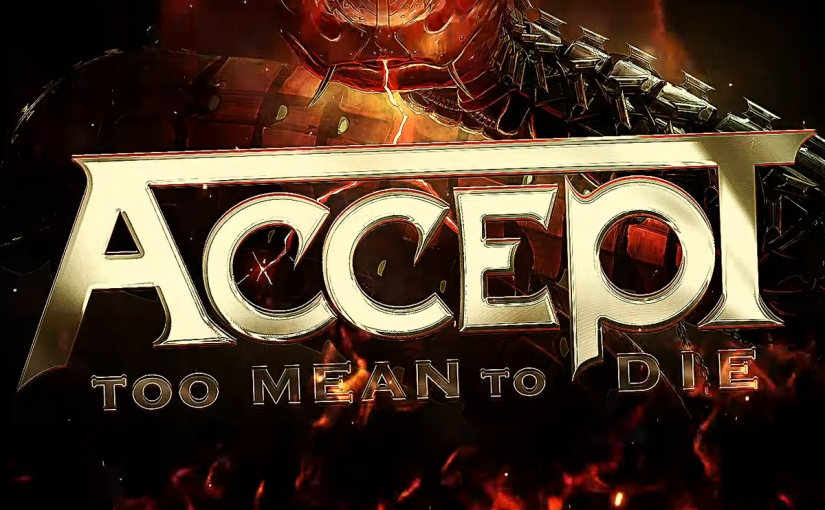 Too Mean To Die –Accept
